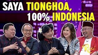 Menjadi Tionghoa Keniscayaan, Menjadi Indonesia itu Pilihan - ROSI