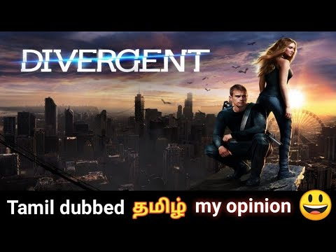 Divergent (2014) Tamil Dubbed Movie My Opinion