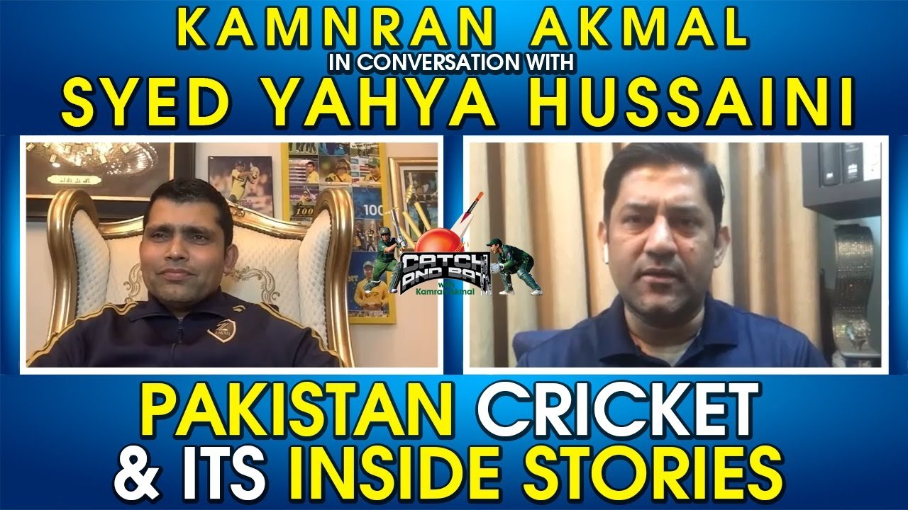 Pakistan cricket and its inside stories | Kamran Akmal FT. Syed Yahya Hussaini