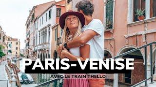 VISITER VENISE AVEC THELLO⎜Train de nuit Paris Venise