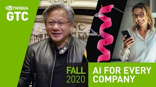 "GPU Technology Conference Keynote Oct 2020 | Part 6: ""AI for Every Company"""