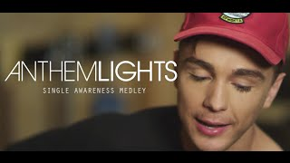 Single Awareness Medley | Anthem Lights
