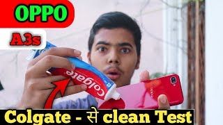 Oppo A3s clean test | Colgate 2019 |
