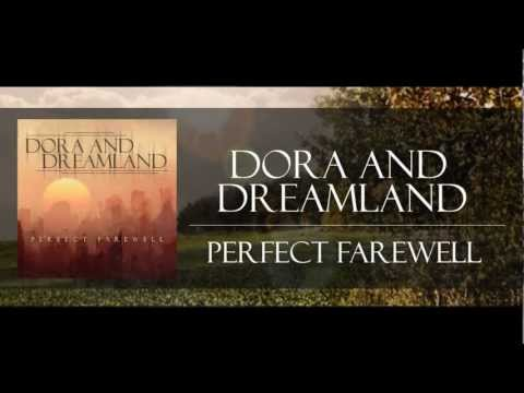 Dora And DreamLand - Perfect Farewell (lyric video)