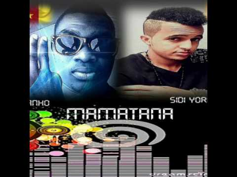 TIZIANHO Feat SIDI YOROBO: MAMATANA