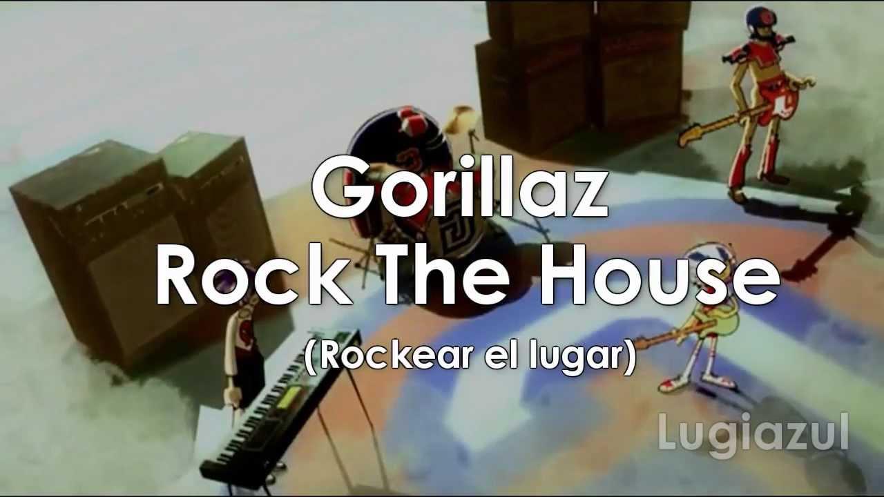 Gorillaz Rock The House Video Oficial Subtitulado En Espanol Hd