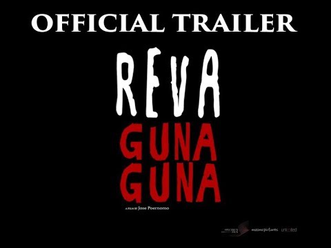OFFICIAL TRAILER REVA GUNA GUNA (7 MARET 2019)