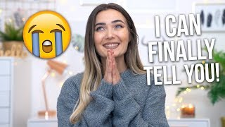 MY BIGGEST ANNOUNCEMENT EVER! I CAN FINALLY TELL YOU!