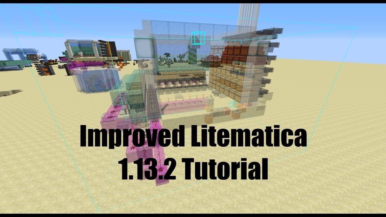 Improved Litematica 1 13 2 Tutorial