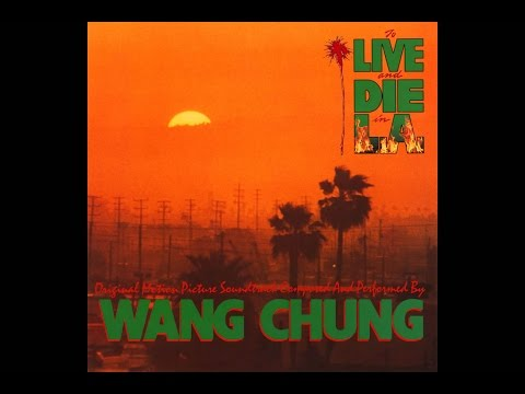 Wang Chung - To Live and Die in L.A. (1985 Full Album)
