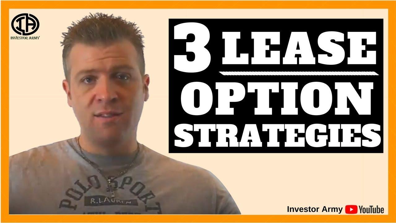 3 Lease Option Strategies