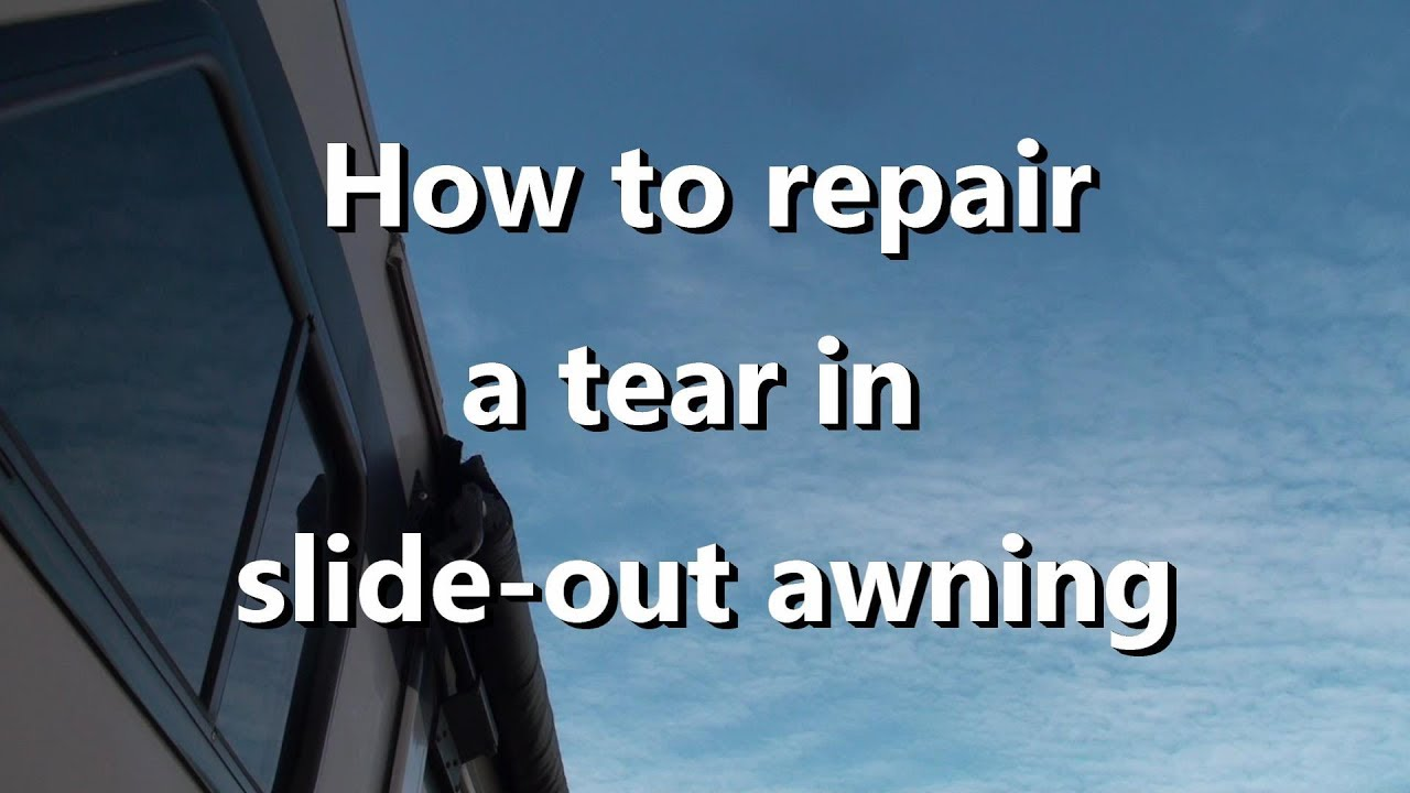 Repair tear in RV slide-out awning E23 - YouTube