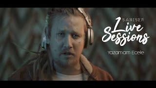 Şanışer Live Sessions - Yazamam Ecele