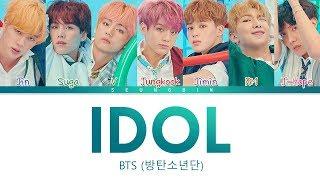 Download Video BTS (방탄소년단) - 'IDOL' Lyrics (Color Coded Lyrics Han/Eng/Rom) MP3 3GP MP4