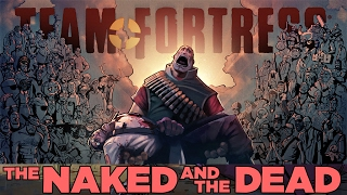 Mann Co No More #6 - The Naked and the Dead