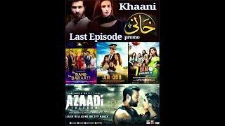 Khaani Last Episode\7 Din Muhabbat In\Azaadi\Wajood\Na Band Na Barati Eid Ul Fitr Movies Top Review