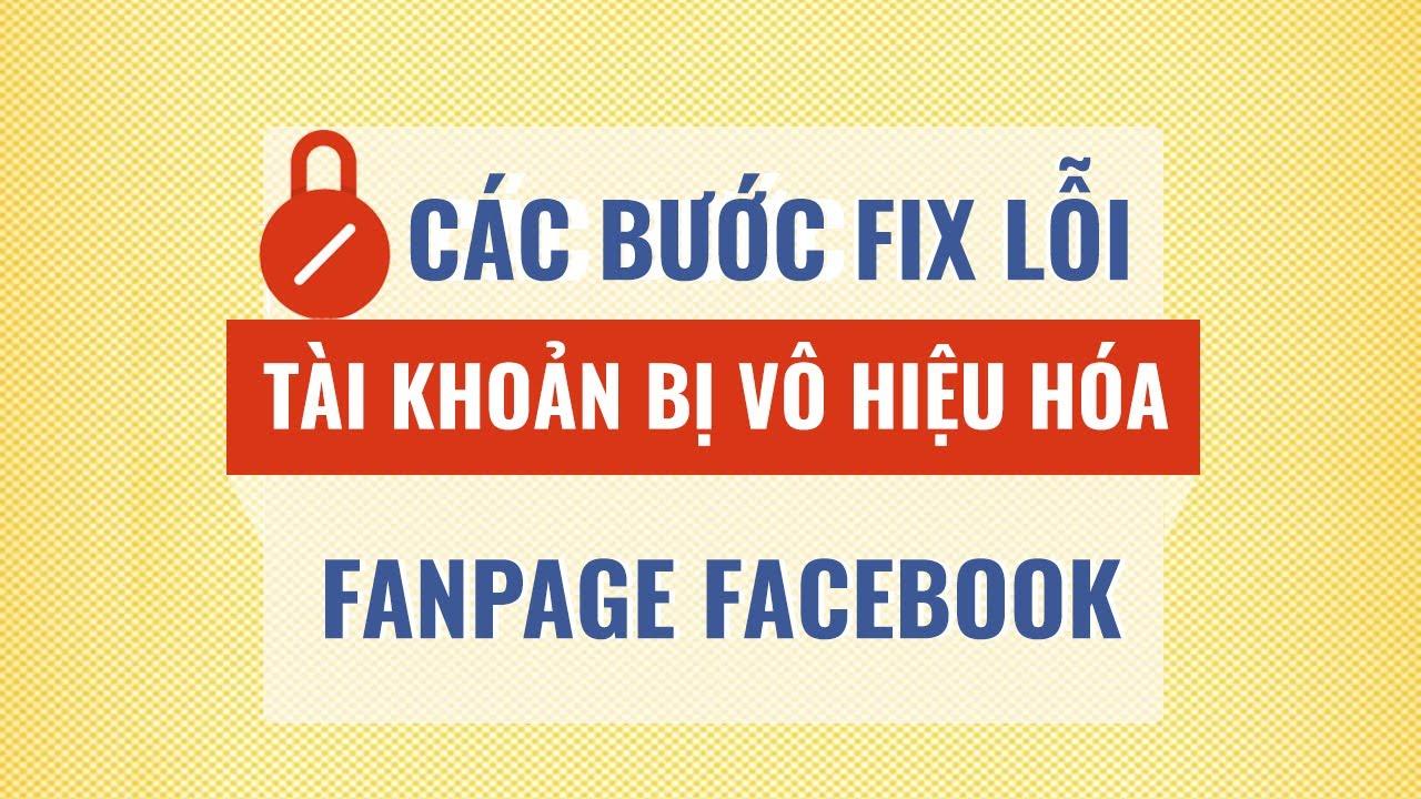 Hướng dẫn kháng nghị khi tài khoản quảng cáo facebook bị vô hiệu hóa