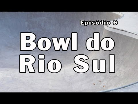 Ep06 - O Bowl do Rio Sul   Chave Mestra Videos
