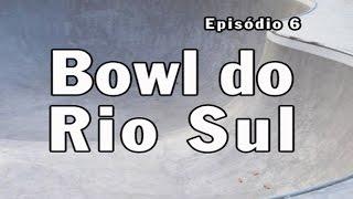 Ep06 - O Bowl do Rio Sul | Chave Mestra Videos