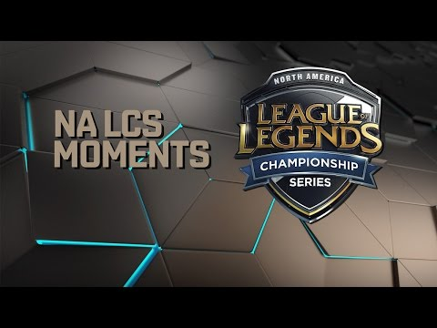 NA LCS Moments - Week 8 (Spring 2017)