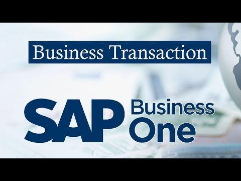 SAP BUSINESS ONE | Accounting Basics for Sales and Purchasing | Business transactions
