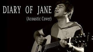 Breaking Benjamin - The Diary of Jane (Acoustic Cover) - Hanu Dixit (2014)
