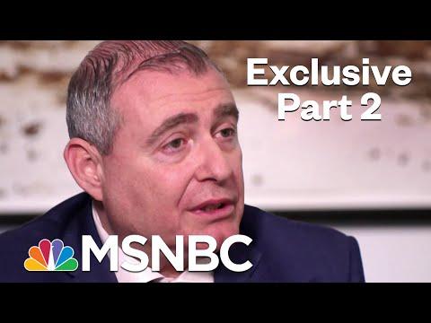 Exclusive: Rachel Maddow Interviews Lev Parnas - Part 2 | Rachel Maddow | MSNBC