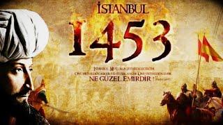 HD Fatih Sultan Mehmed  FETİH 1453