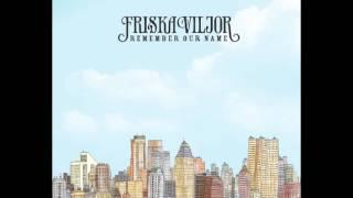 Friska Viljor - Bite Your Head Off