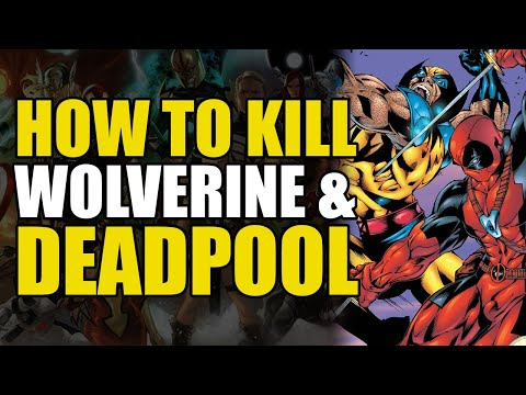 How To Kill Superheroes: Wolverine/Deadpool