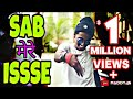 SAB मेरे ISSSE | EMIWAY, DIVINE AND NAZEY | RAP SONG BY MC STAN || MADDY 46|| Whatsapp Status Video Download Free