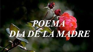 Poema Dia de La Madre   Poema de Homenaje Dia De La Madre - Día De La Mamá