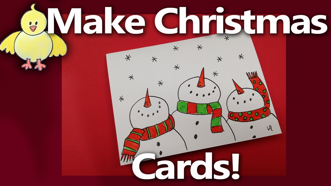 Snowman Christmas Cards Ideas.Let S Make Some Easy Handmade Christmas Cards From Livestream 2