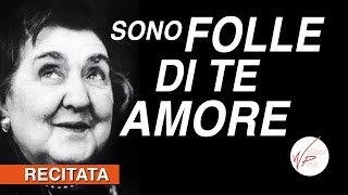 """Alda Merini """"Sono folle di te amore"""" [Wollemi Pine]"""