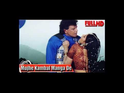 Mujhe Kambal Manga De Hindi Hard  Dj Remix by Dj Mithun