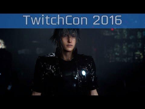 Final Fantasy XV - TwitchCon 2016 Xbox One Gameplay [HD 1080P]