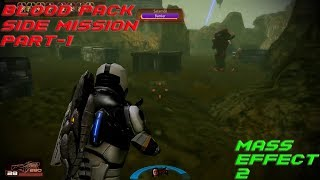 Blood Pack Mission Part 1 (Mass Effect 2 Gameplay)