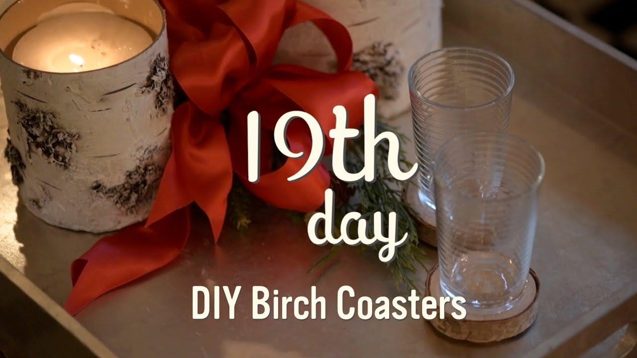 Christmas Decorating 2017 Diy Birch Coasters 19 Youtube