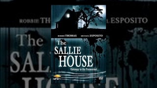 The Sallie House - Gateway To The Paranormal - Movie Rental