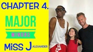 Miss J Alexander || Major Minors || Chapter 4.