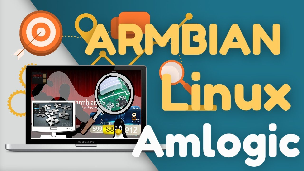 ARMBIAN Linux Ubuntu Debian for Amlogic Guide: S805 S905 S905W S905X S912  S905D 'UPDATED' Tutorial