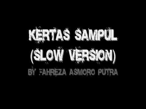 Kertas Sampul (Slow Version) +Subtitle.wmv