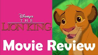 Movie Review | Disney's The Lion King (1994)