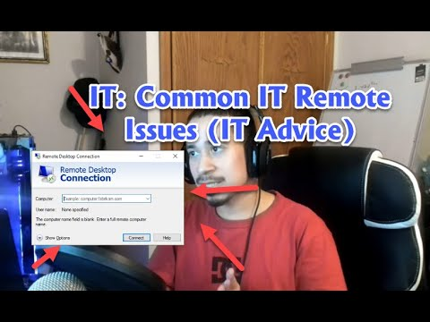IT: IT Support Remote Issues I'm Seeing