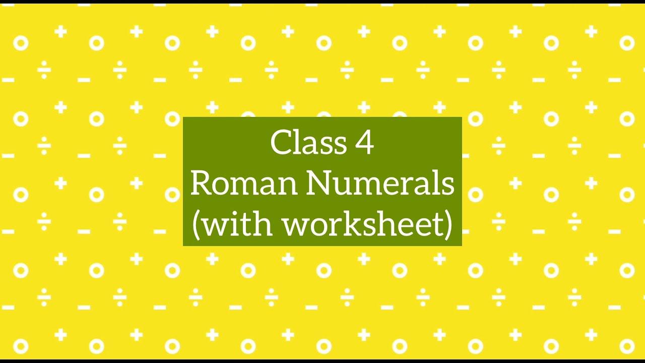 Class 4 Maths CBSE : Chapter 2 Roman Numerals - YouTube [ 720 x 1280 Pixel ]