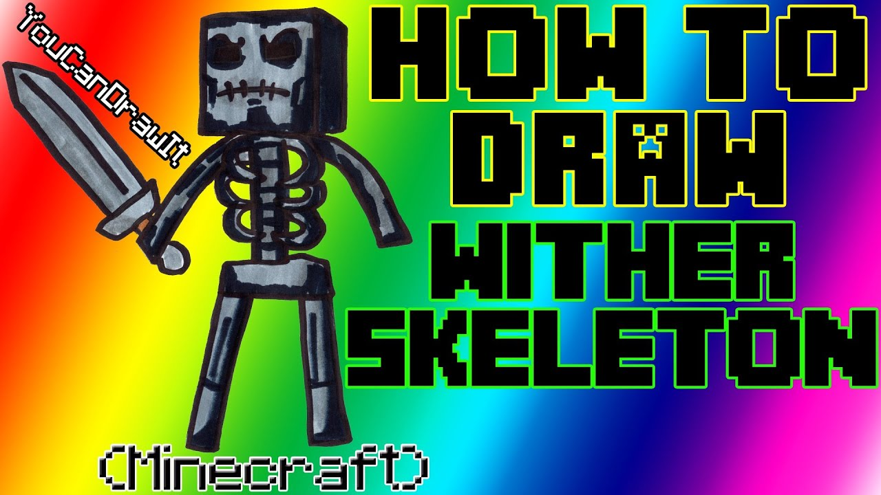 How To Draw Wither Skeleton From Minecraft Youcandrawit ツ