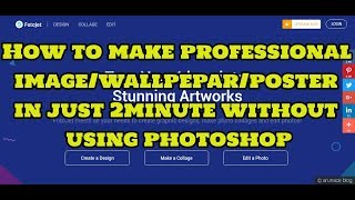 fotojet.com | how to make professional image/wallpepar/poster in just 2min without using photoshop