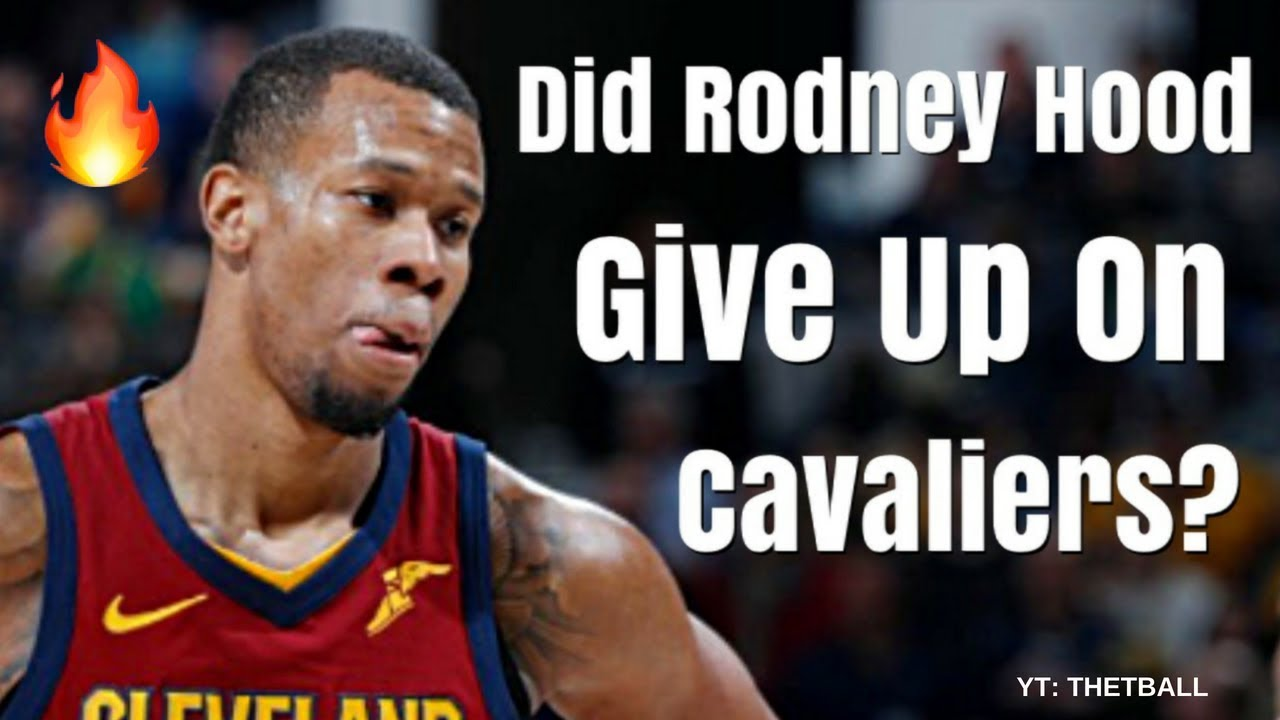 48288de77 Did Rodney Hood GIVE UP on the Cleveland Cavaliers