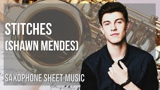 alto sax sheet music: how to play stitches by shawn mendes - youtube  youtube