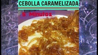 Cebolla Caramelizada en 5 Minutos